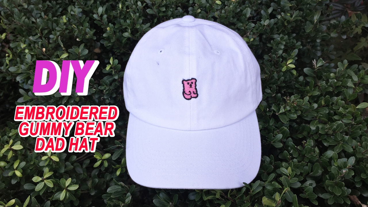 64d62b8687b5f DIY custom gummy bear embroidered DAD HAT tutorial. ëNDC LIFE