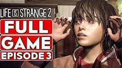 LIFE IS STRANGE 2 EPISODE 3 Gameplay Walkthrough Part 1 FULL GAME  [1080p HD PC] - No Commentary