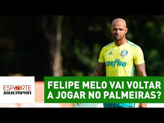 FELIPE MELO vai voltar a jogar no Palmeiras? SAIBA resposta!
