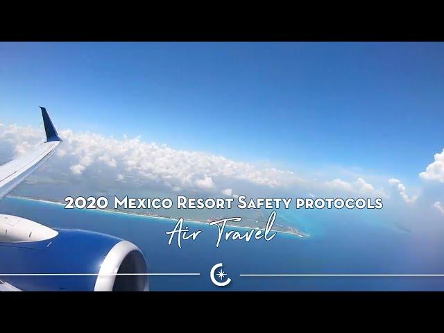 2020 VACAYA Resort Safety Protocols – Air Travel