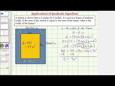 Ex: Quadratic Equation App: Find the Width of a Frame (Factoring)