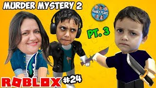 ROBLOX-The Beast is on the loose (MURDER MYSTERY 2) Part 3 Family Plays