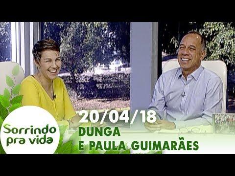 Sorrindo Pra Vida - 20/04/18