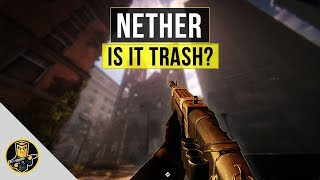 Nether: The Untold Chapter - Is it Trash?