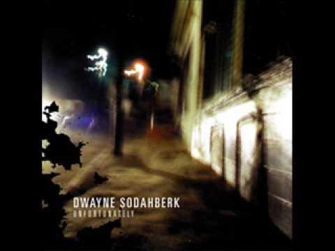 dwayne sodahberk - no fun