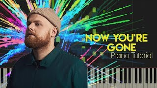 Tom Walker - Now You're Gone | Piano Tutorial