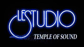LE STUDIO - TEMPLE OF SOUND - Episode One - 1080p