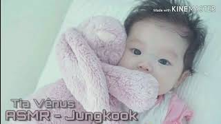 "• Asmr Jungkook • || ""Ela nasceu 2/2"" (Usem fones)"