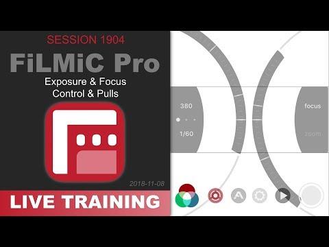 TRAILER: FiLMiC Pro; EXPOSURE & FOCUS CONTROL & PULLS — PhotoJoseph's Live Training 1904