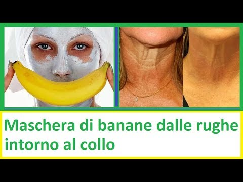 Maschera Di Banane Dalle Rughe Intorno Al Collo | Salute E Vita 24
