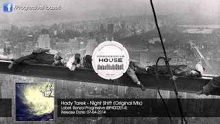 Hady Tarek - Night Shift (Original Mix)