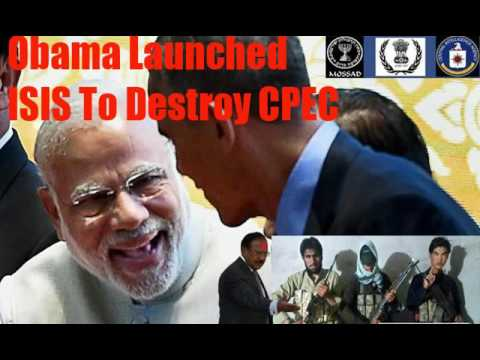 Quetta attack Obama launched isis to help india against cpec Pak China economic corridor