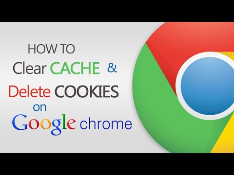 How to Clear Cache and Delete Cookies on Google Chrome?