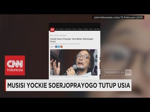 Musisi Yockie Suryo Prayogo 'God Bless' Meninggal Dunia Mp3