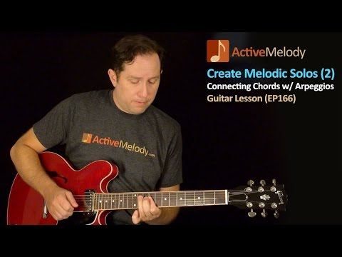 Guitar Lesson - Creating Melodic Solos By Incorporating Chords - EP166