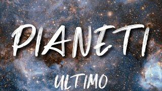 •Ultimo• Pianeti (lyrics)