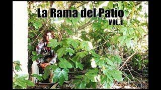 La Rama del Patio // María la de la Juana // EP