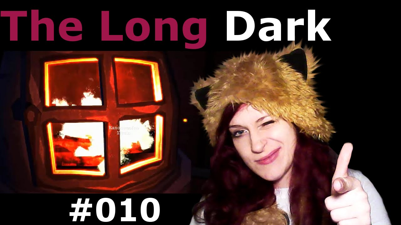 Kamin Youtube The Long Dark S01 010 Irrsinn Am Kamin