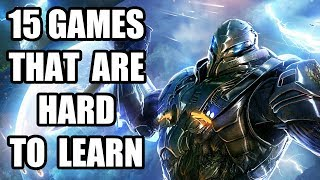 15 Games That Are Hard To Learn But Absolutely Worth It