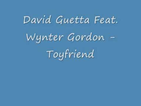 David Guetta Feat  Wynter Gordon - Toyfriend