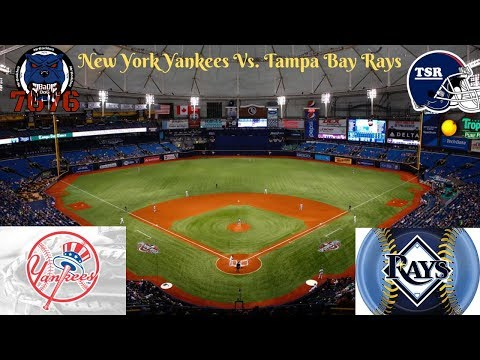 New York Yankees Vs. Tampa Bay Rays Live Stream Play By Play & Reaction W/The Sports Reaction