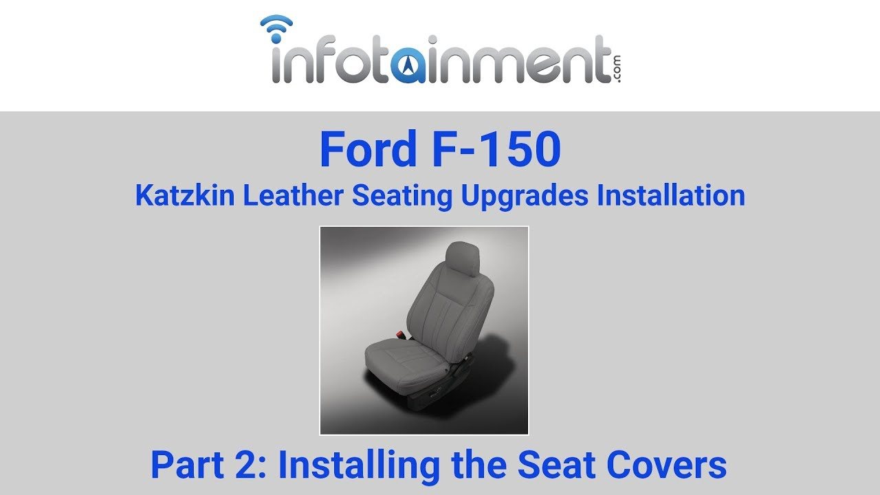 Ford F 150 Katzkin Leather Seat Cover Installation Part 2 Installing The Seat Covers