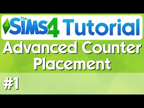The Sims 4 Tutorial - #1 - Advanced Counter Placement