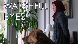 WATCHFUL EYES - A Muslim Woman and Her Dog