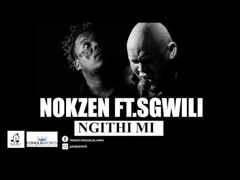 Nokzen Ft Sgwili Zuma - Ngithi Mi Masterd