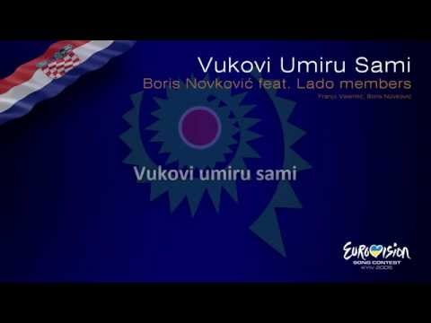 "Boris Novković feat. Lado members - ""Vukovi Umiru Sami"" (Croatia) - [Karaoke version]"