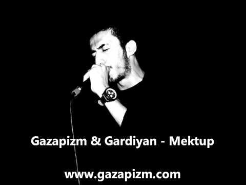 Gazapizm & Gardiyan - Mektup (2008)