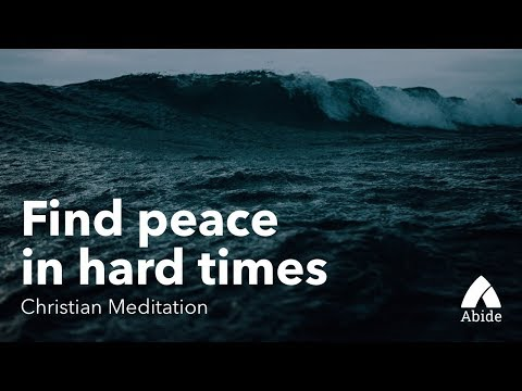 Guided Christian Meditation For Anxiety: Find Peace In Hard Times (15 Minute Meditation)