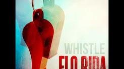 Flo-Rida - Whistle [Audio] HQ