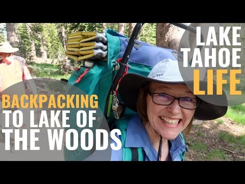 Backpacking LAKE OF THE WOODS Desolation Wilderness—Will My Hubby Survive? [Tahoe Life Ep 20]