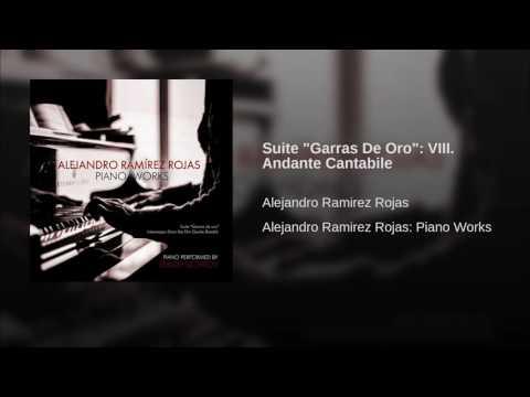 "Suite ""Garras De Oro"": VIII. Andante Cantabile"