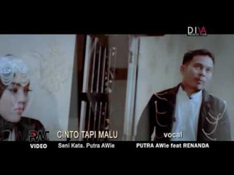 Putra AWie feat Renanda - Cinto Tapi Malu