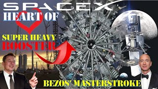 SpaceX Starship on focus | Elon Musk reveals the heart of Super Heavy booster | Bezos masterstroke