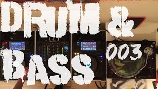Drum & Bass Essentials Mix #003 - 2015