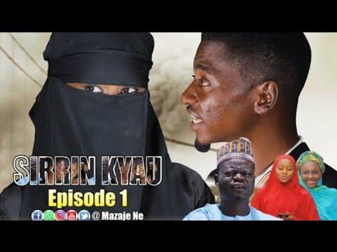 Download Sirrin Me Kyau ( Episode 1 | Saban Shiri ) Latest Hausa Series @2020