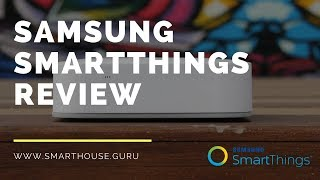 Samsung Smartthings Hub Review: The Good & Bad