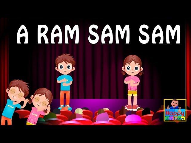 A ram sam sam    A Ram Sam Sam song for kids    kids songs   children songs   Happy Little Babies !
