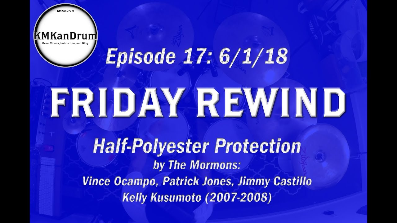 """FRIDAY REWIND Wk.17: """"Half Polyester Protection"""" by The Mormons"""