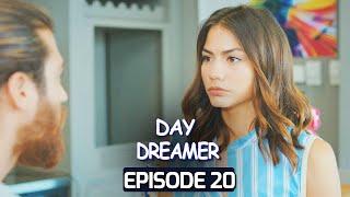 Day Dreamer | Early Bird in Hindi-Urdu Episode 20 | Erkenci Kus | Turkish Dramas
