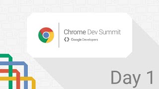 Chrome Dev Summit 2015 Live stream, Day One