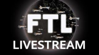 FTL: Faster Than Light - The Jetlagged Livestream