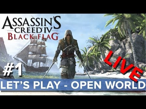 Assassin's Creed 4 - Let's Play Open World #1 LIVE - Eurogamer