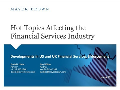 Hot Topics Affecting the Financial Services Industry