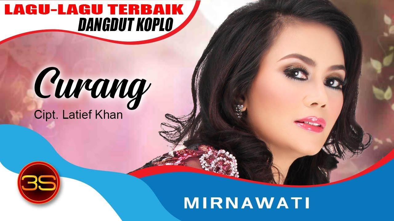 Download Mirnawati - Curang [Official Music Video]