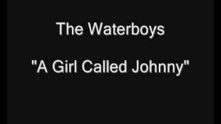 The Waterboys - A Girl Called Johnny [HQ Audio]