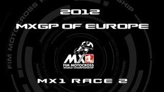 2012 MXGP of Europe (ITA) - FULL MX1 Race 2 - Motocross